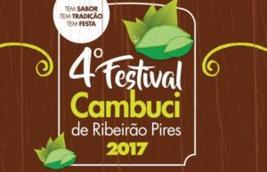 4º Festival do Cambuci de Ribeirão Pires @ Paço Municipal | São Paulo | Brasil